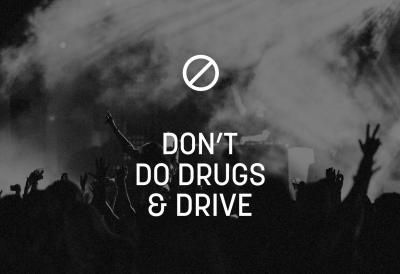 Don't do drugs & drive